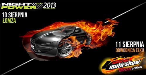 Night Power & MotoShow 2013 - odwiedź Nas